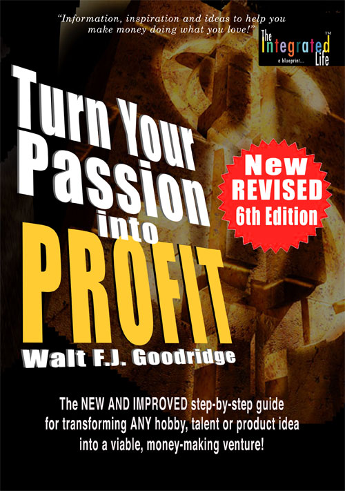 "Yes, you too can turn your passion into profit! - Everyone has a passion. Every passion has value. You can make money doing what you love! As the ""Passion Prophet,"" I've turned what I've learned about the passion to profit process into a philosophy and formula in books, coaching and workshops that are helping others experience the freedom, function and fun that life offers!"