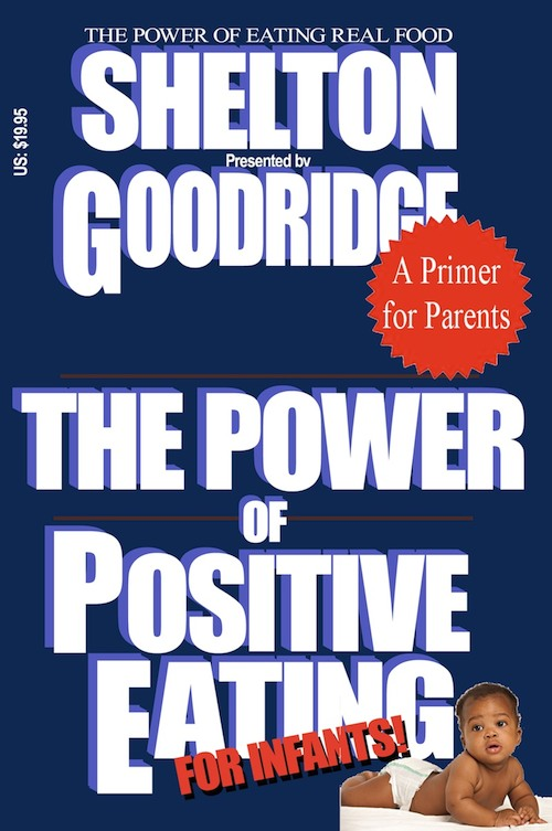 The Power of Positive Eating...FOR INFANTS book cover