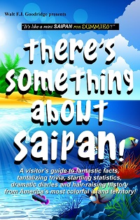 There's Something About Saipan cover