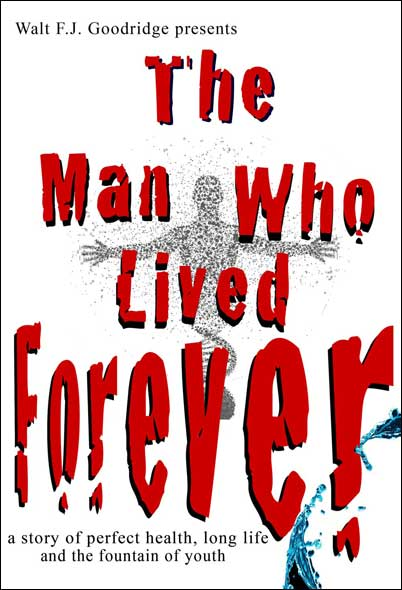 The Man Who Lived Forever book cover